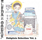 Alpha & Omega - Dubplate Selection Vol. 3 (Mania Dub) LP